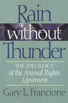 rain-without-thunder-the-ideology-of-the-animal-rights-movement